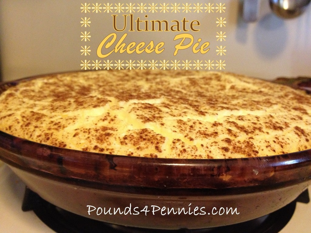The Best Cheese Pie Recipe Ever