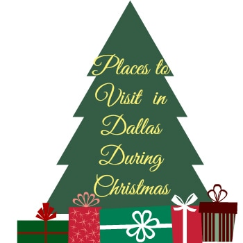 Places to visit in dallas during christmas for Best places to visit during christmas