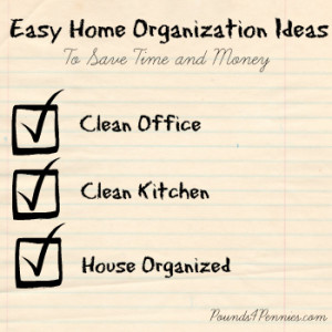 Easy Home Organization Ideas