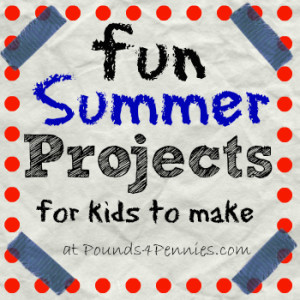 Fun Summer Projects for Kids