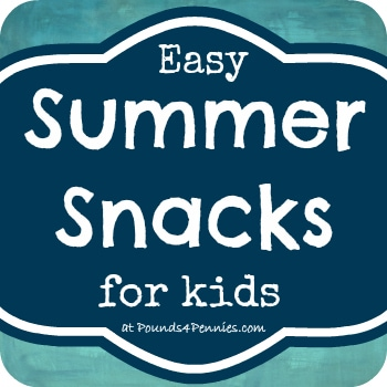 Summer Snacks for Kids at Pounds4Pennies.com