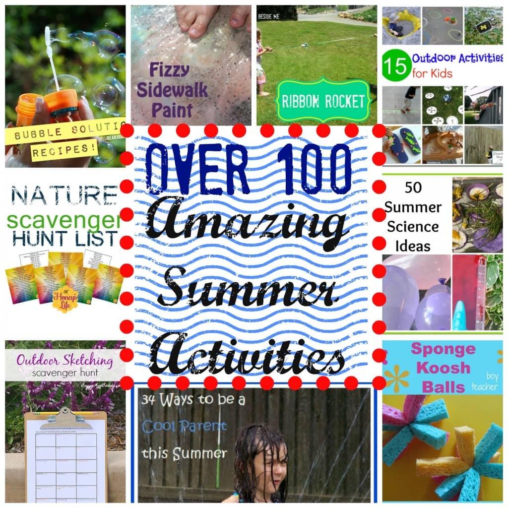 Amazing Summer: Over 100 Fun Outdoor Activities For Kids During Summer
