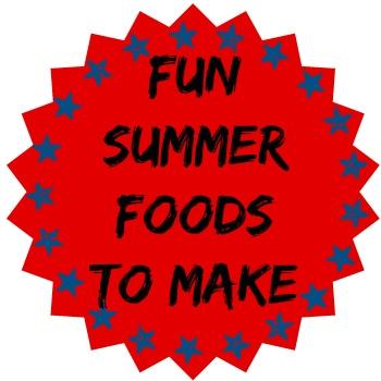 Fun Summer Foods To Make